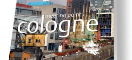 """Cologne Convention Bureau präsentiert """"Meeting Point Cologne"""""""